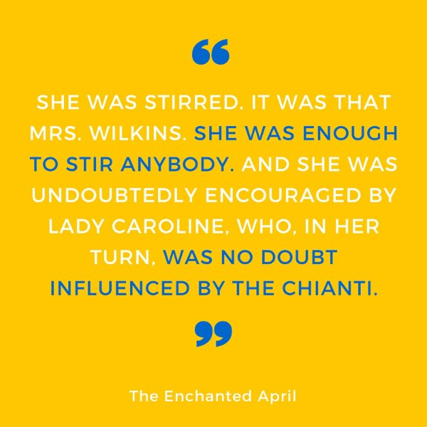 TTTQuotes_EnchantedApril