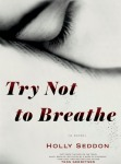 TryNottoBreathe