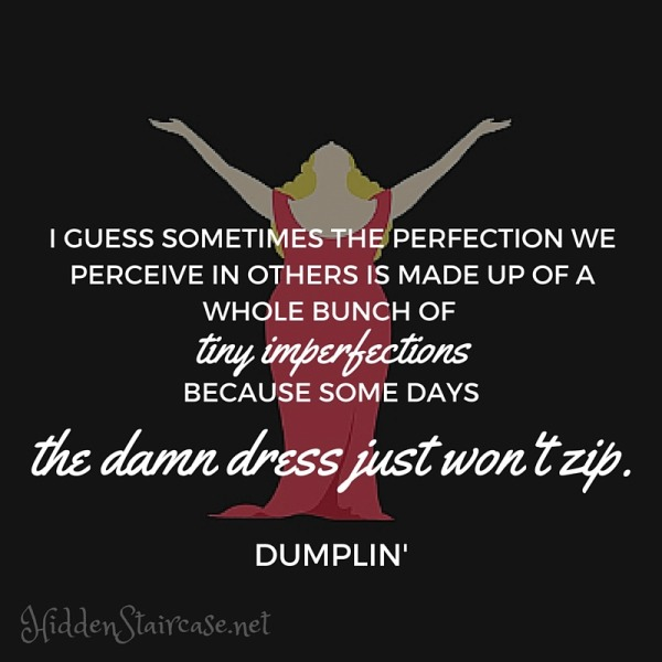 Dumplin Quote One